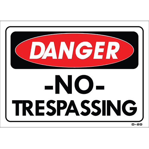 "Shop Sign - No Trespassing - 14"" x 10"""