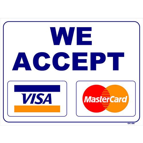 """Shop Sign - We Accept - 18"""" x 24"""""""