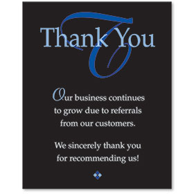 Acrylic Office Sign - Customer Referral