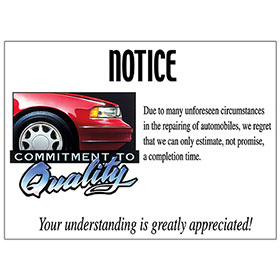 Commitment to Quality Signs - Notice