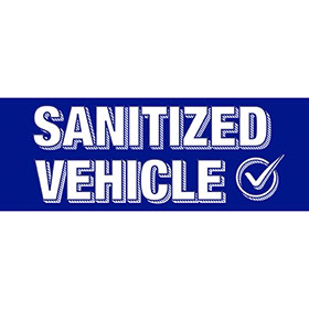 Peel & Stick Windshield Slogan - Sanitized Vehicle