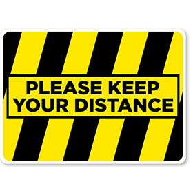 "Please Keep Your Distance - 16.5"" x 12"" Blk/Ylw Floor Sign"