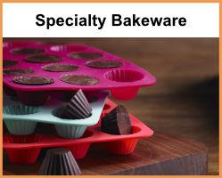 Specialty Bakeware