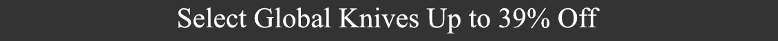 Up to 39% Off Global Cutlery