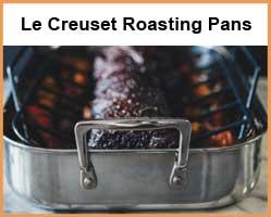 Le Creuset Cast Iron Roasting Pans