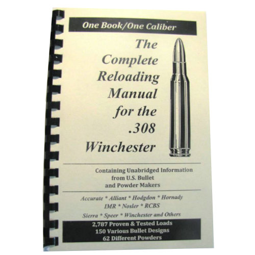 The Complete Reloading Manual for 308 Winchester
