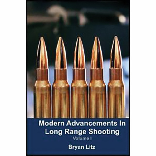 Modern Advancements In Long Range Shooting - Volume 1