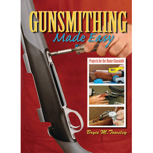 Book: Gunsmithing Made Easy