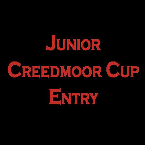 CREEDMOOR CUP JUNIOR ENTRY