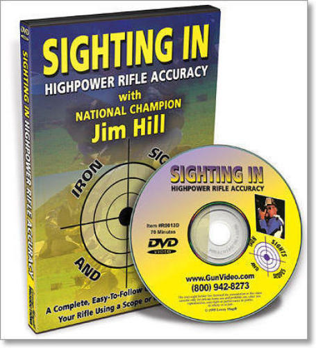 SIGHTING IN - HIGHPOWER RIFLE ACCURACY