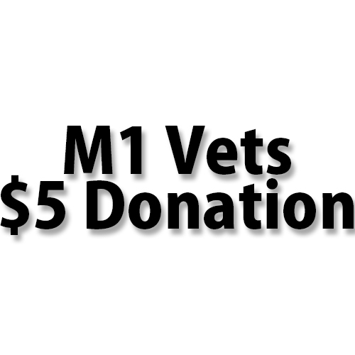 M1 For Vets Project $5 Donation