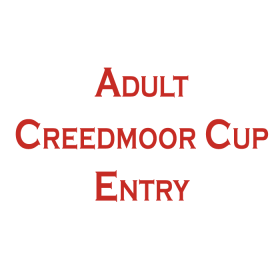 CREEDMOOR CUP ADULT ENTRY