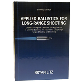 APPLIED BALLISTICS FOR LONG RANGE SHOOTING 2ND EDITION