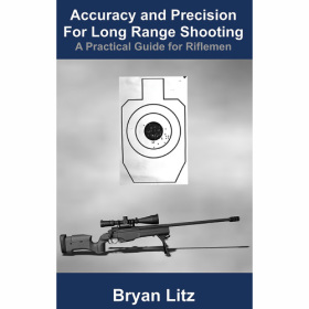 ACCURACY & PRECISION FOR LONG RANGE SHOOTING