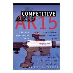 Competitive AR-15  - The Ultimate Technical Guide