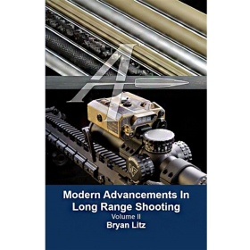 Modern Advancements In Long Range Shooting - Volume 2