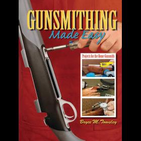 Book: Gunsmithing Made Easy