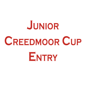 CREEDMOOR CUP JUNIOR ENTRY