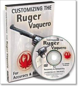 Customizing The Ruger Vaquero