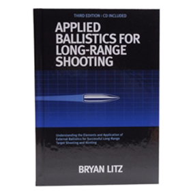 3RD EDITION APPLIED BALLISTICS FOR LONG RANGE SHOOTING