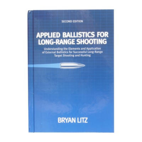 2ND EDITION BALLISTIC PERFORMANCE OF RIFLE BULLETS