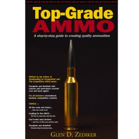 Top Grade Ammo By Glen Zediker