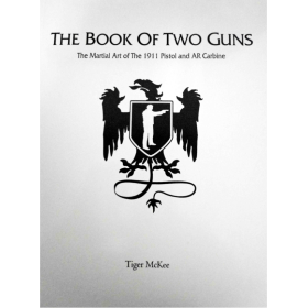 THE BOOK OF TWO GUNS BY TIGER MCKEE