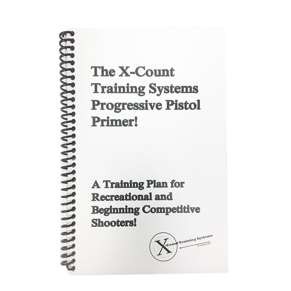 Book: X-Count Training Systems Progressive Pistol Primer