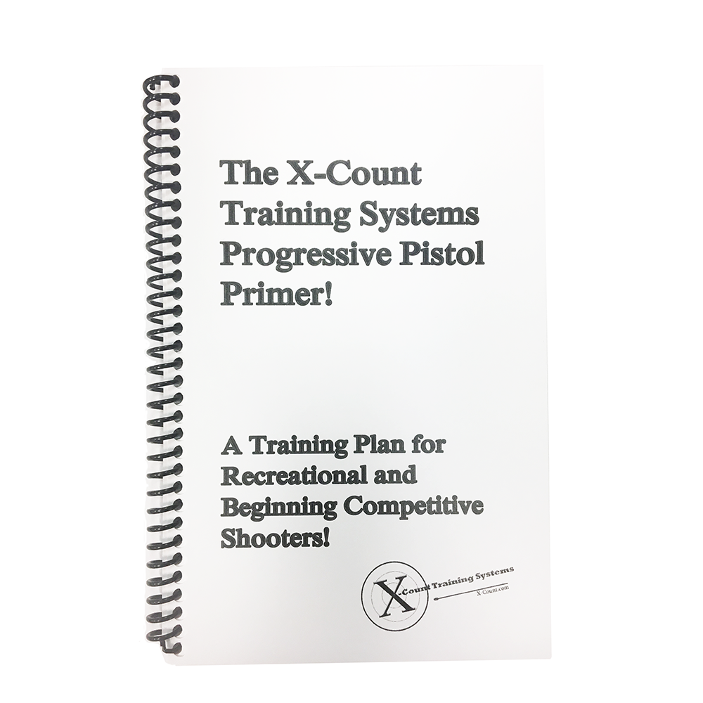 Book: X-Count Training Systems Progressive Pistol Primer