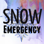 Snow Emergency.