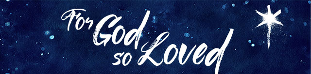 For God So Loved!