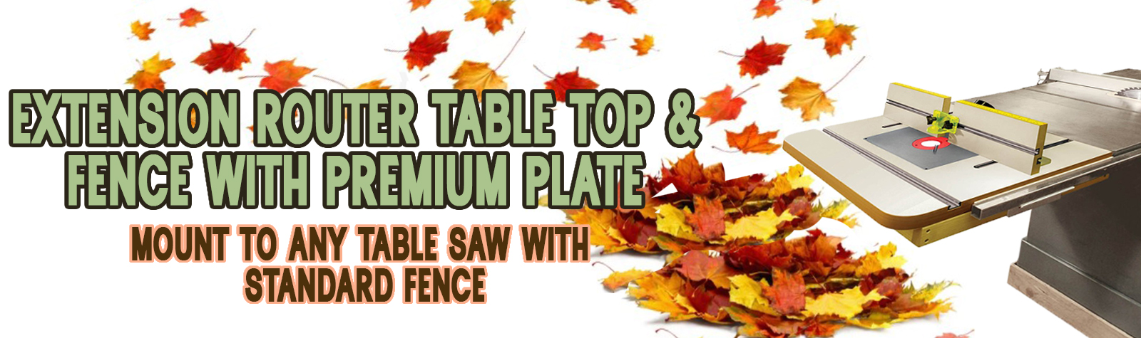 Extension Router Table Top & Fence with Premium Plate, Mount to Any Table Saw with Standard Fence