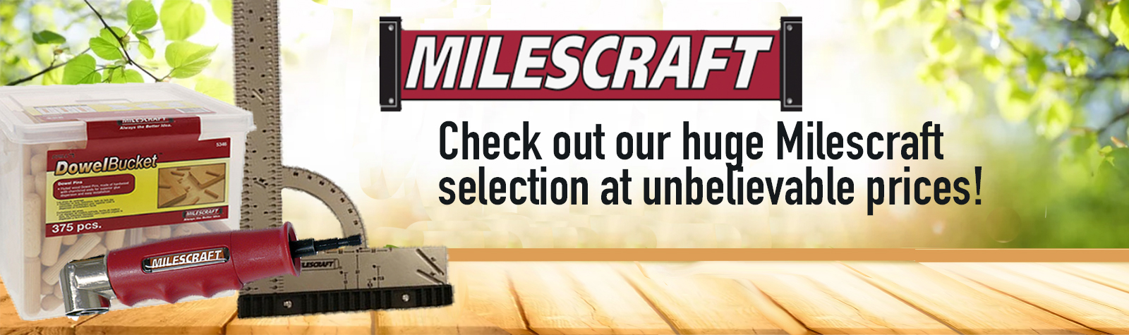 Check out our huge Milescraft selection at unbelievable prices!