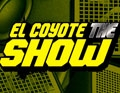 El Coyote The Show