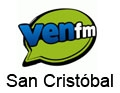 Ven FM 100.7 San Cristóbal