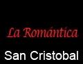 La Romantica 107.3 FM San Cristobal