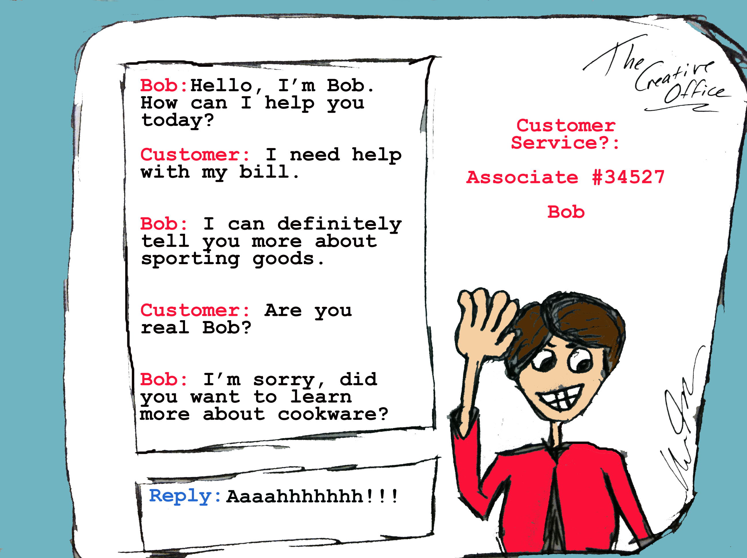 Customer Service Bob