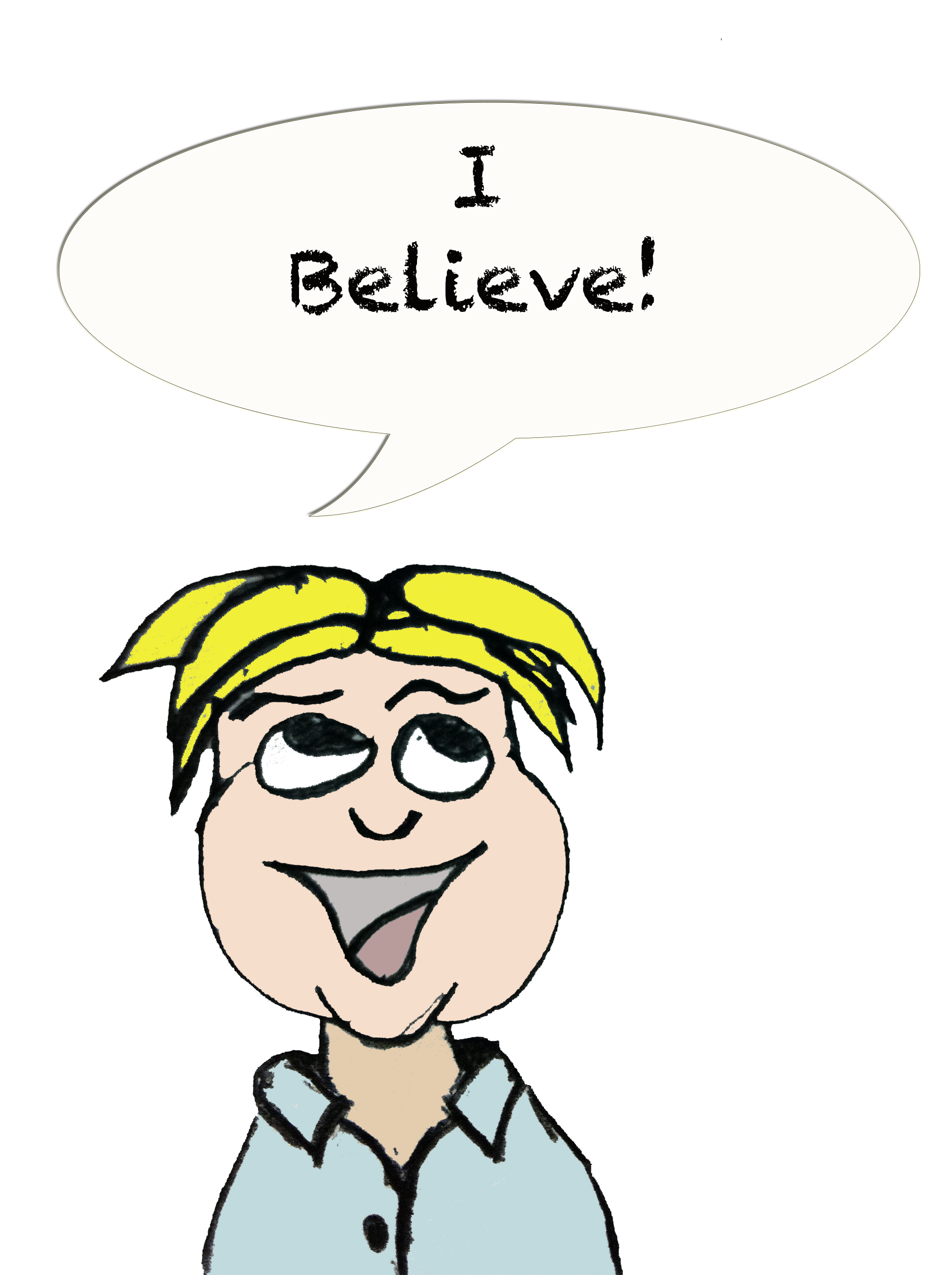Smiley Guy Believe