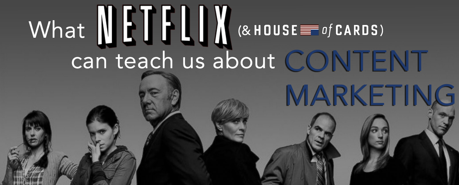 Content Marketing and House of Cards