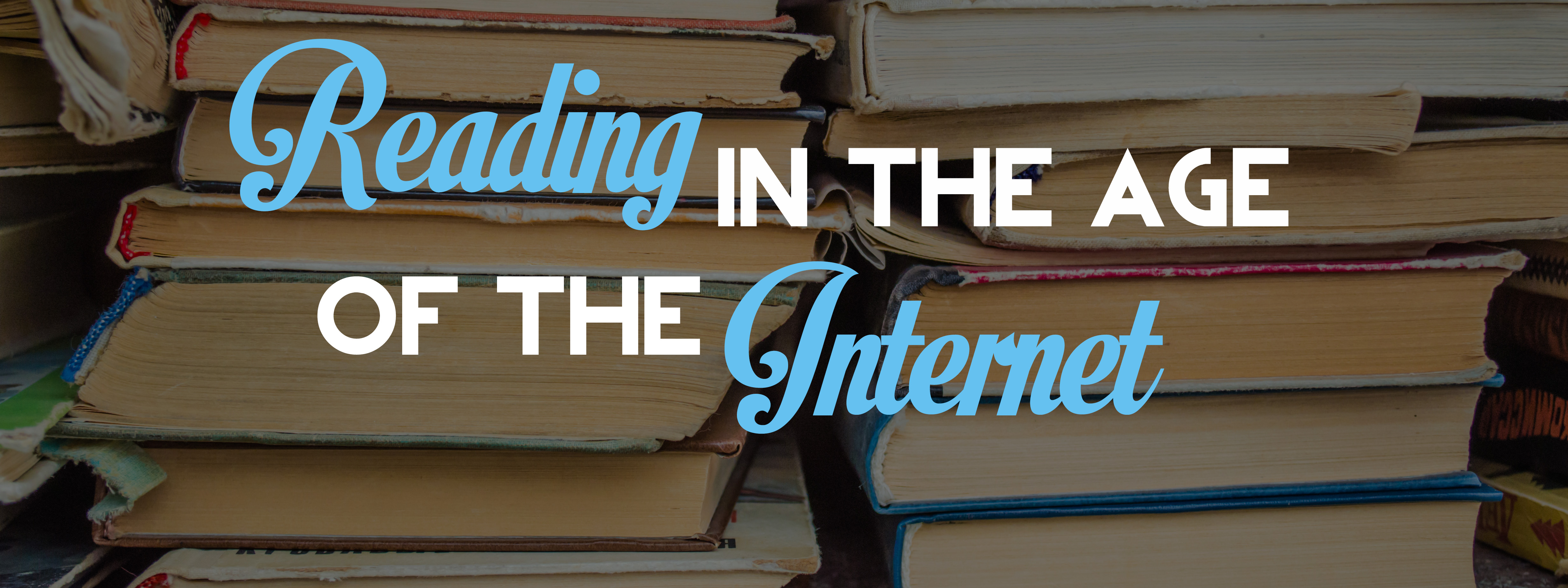 Read in the Age of the Internet