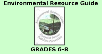 Environmental Resource Guide, Grades 6-8