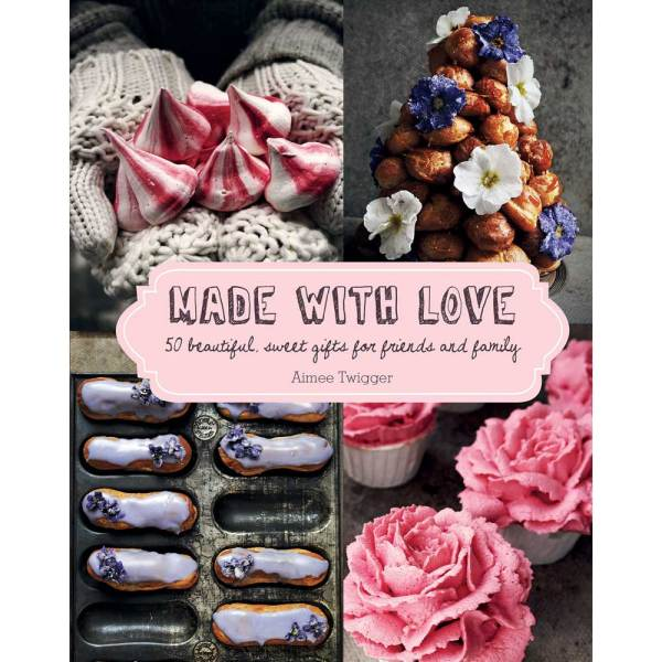 Made With Love Cookbook