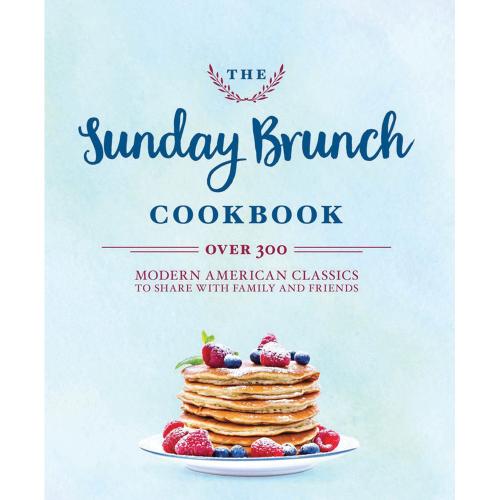 The Sunday Brunch Cookbook