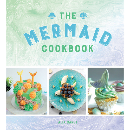 The Mermaid Cookbook