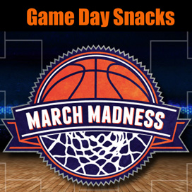 March Madness Snacks