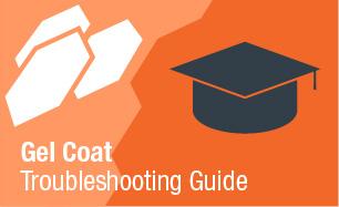Gel Coat Troubleshooting Guide