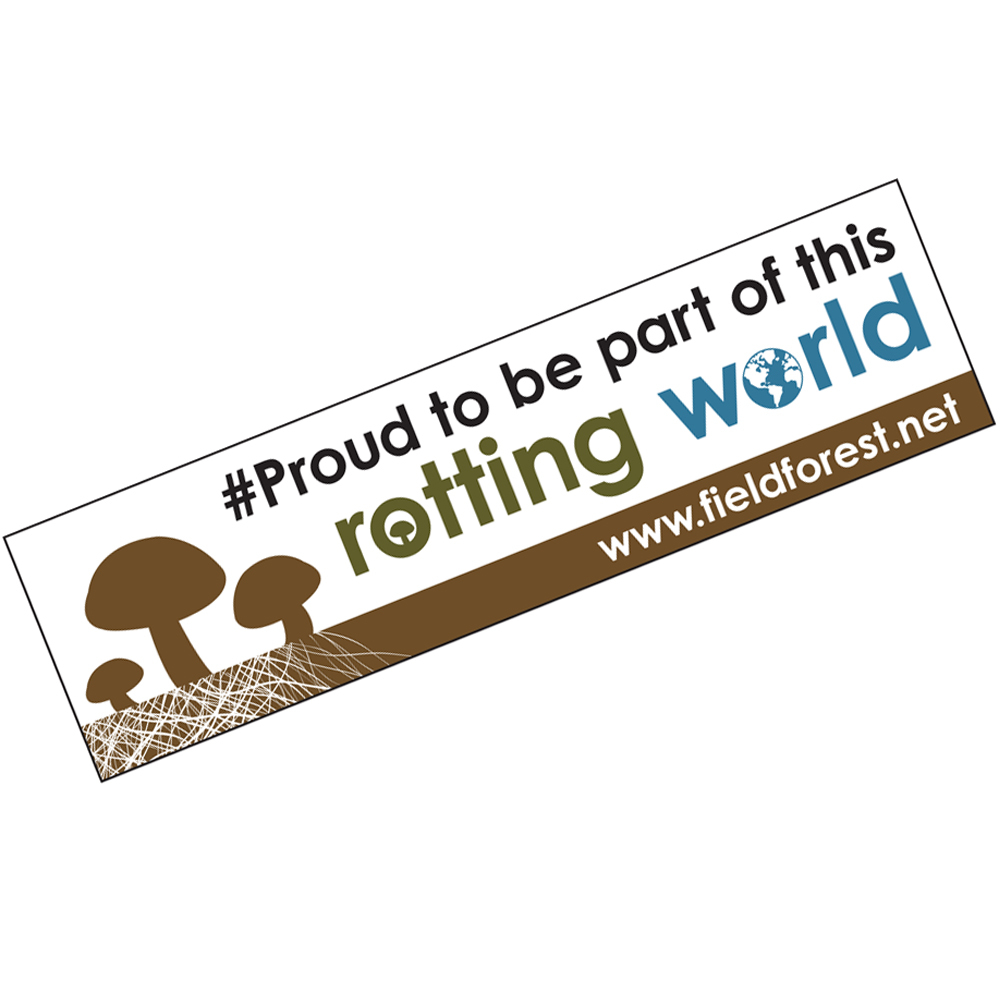 "F&FP ""Proud to be part of this rotting world"" Bumper Sticker"