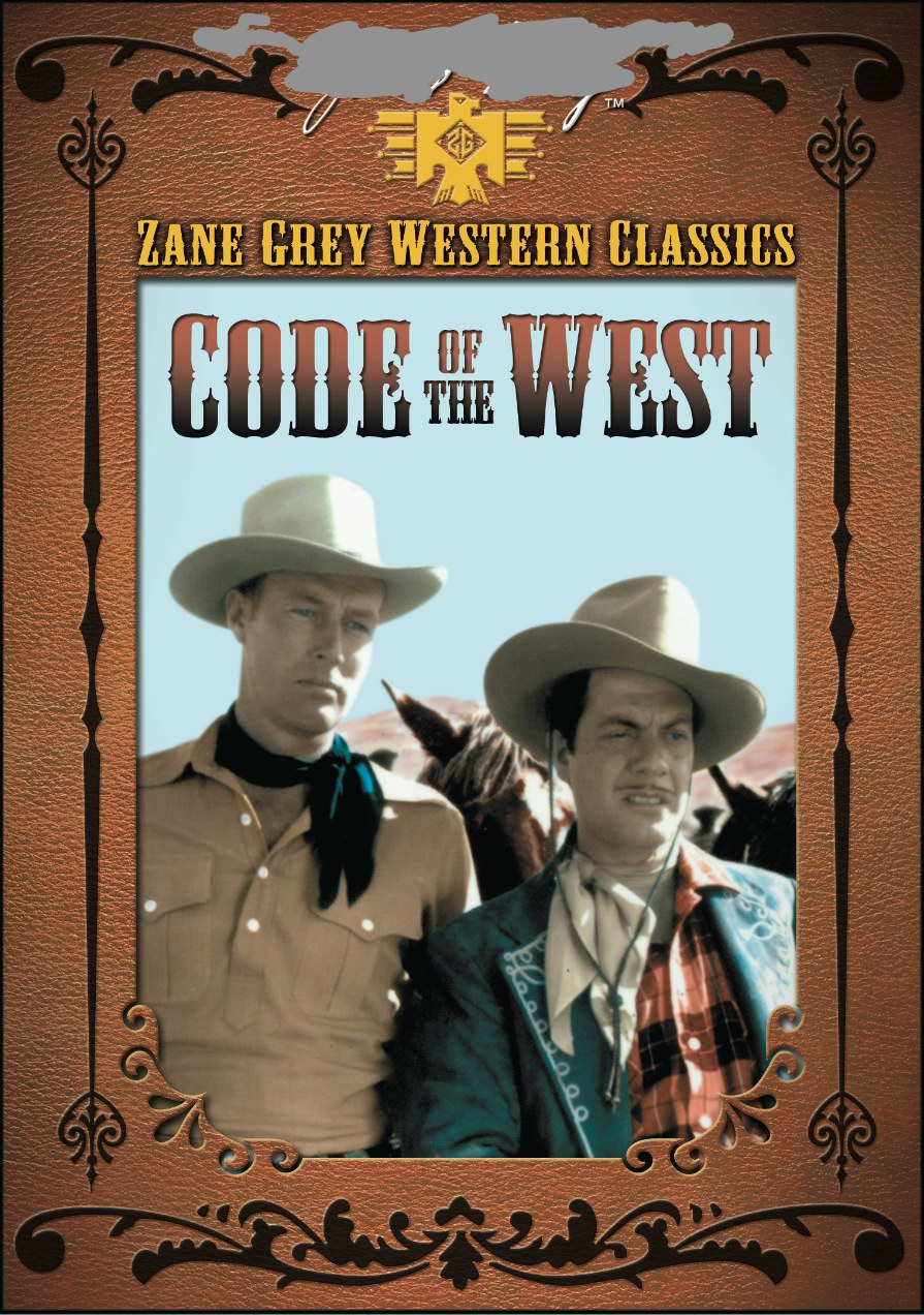 ZANE GREY: CODE OF THE WEST
