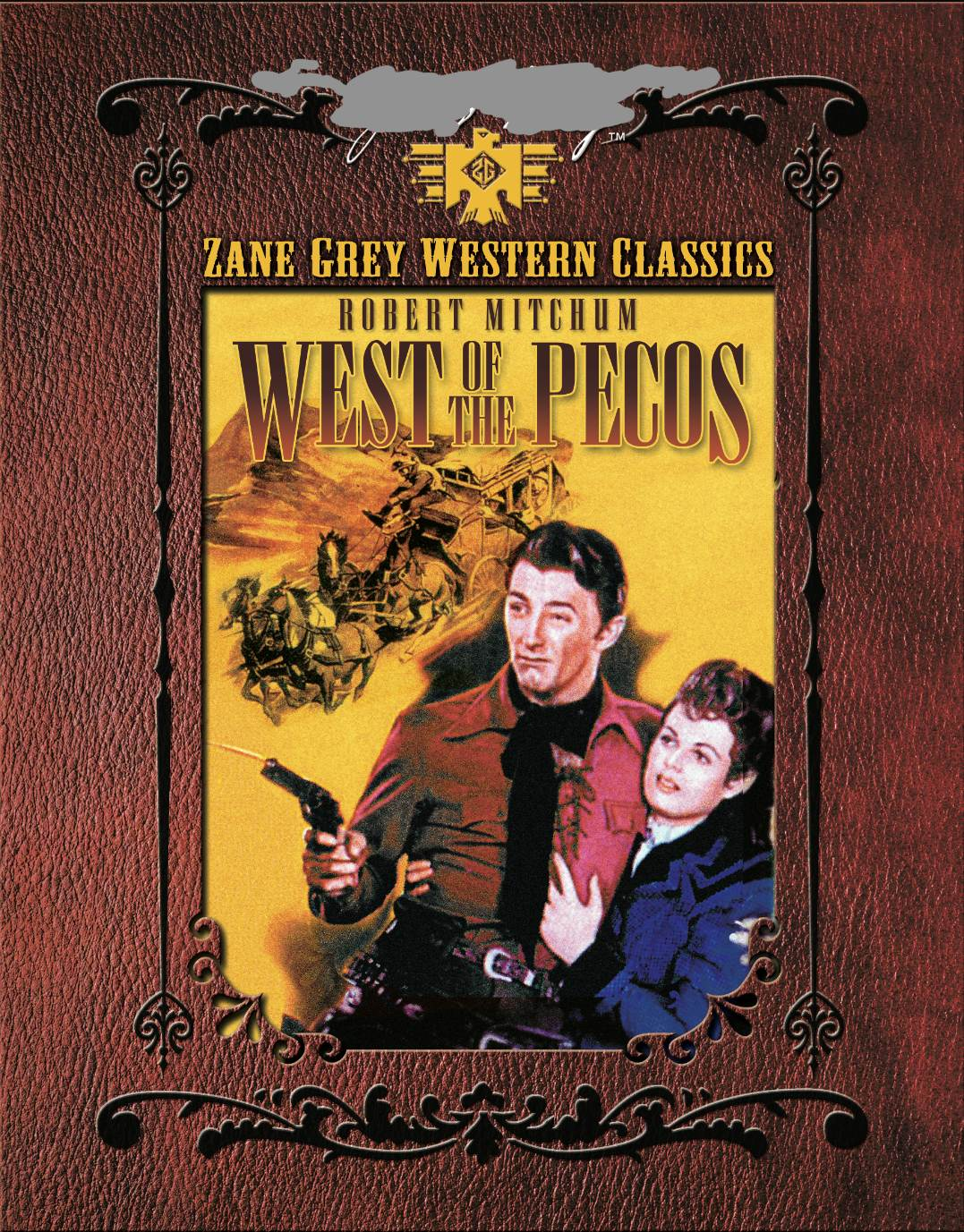 ZANE GREY: WEST OF THE PECOS
