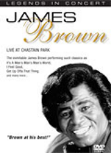 LEGENDS IN CONCERT: JAMES BROWN LIVE IN CHASTAIN PARK